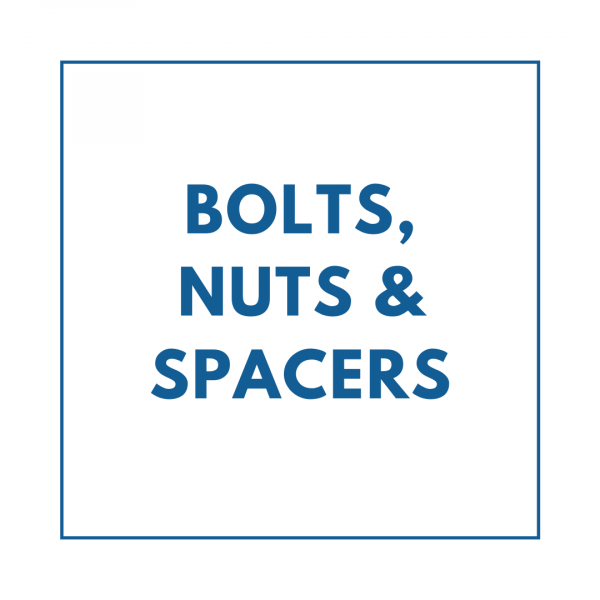 Bolts,Nuts & Spacers