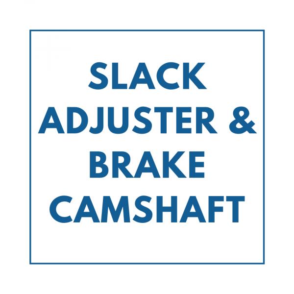 Slack Adjuster & Brake Camshaft