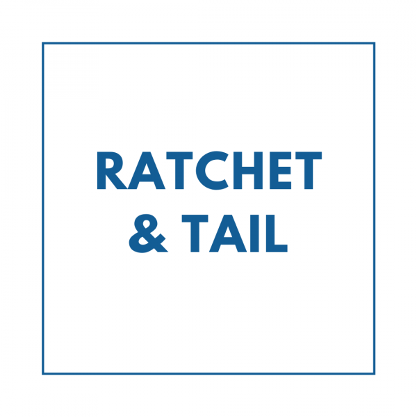 Ratchet + Tail