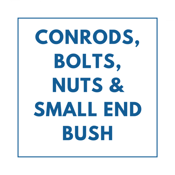 Conrods, Bolts, Nuts & Small End Bush
