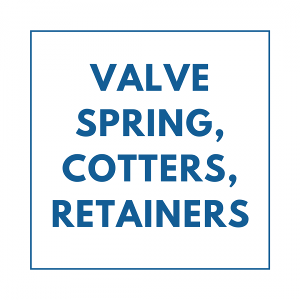 Valve Spring, Cotters, Retainers