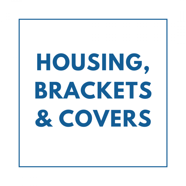 Housing, Brackets & Covers