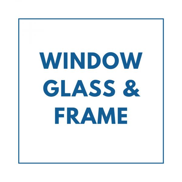 Window Glass & Frame