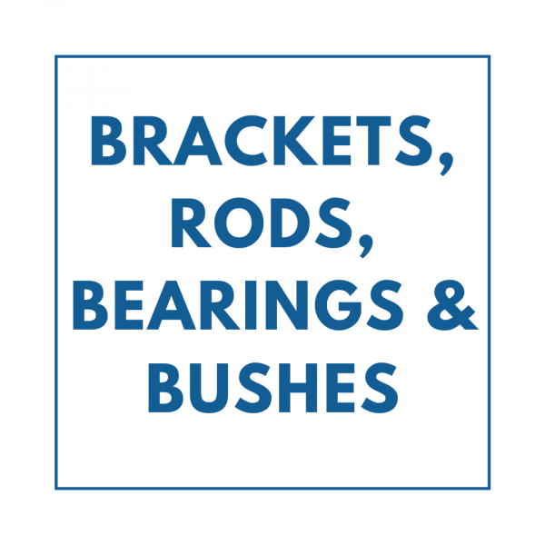 Brackets, Rods,Bearings & Bushes