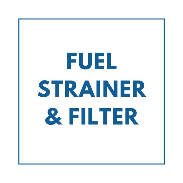 Fuel Strainer & Filter