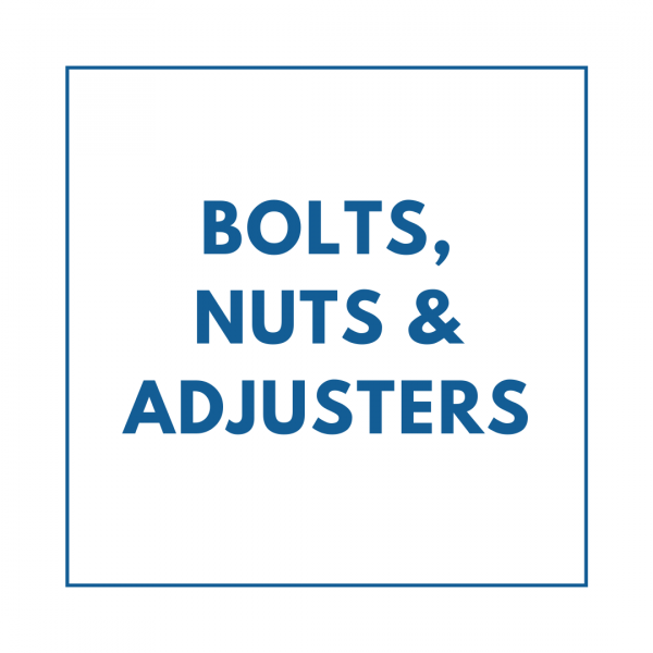 Bolts, Nuts & Adjusters