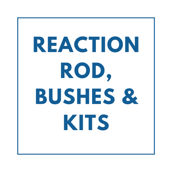 Reaction Rod, Bushes & Kits