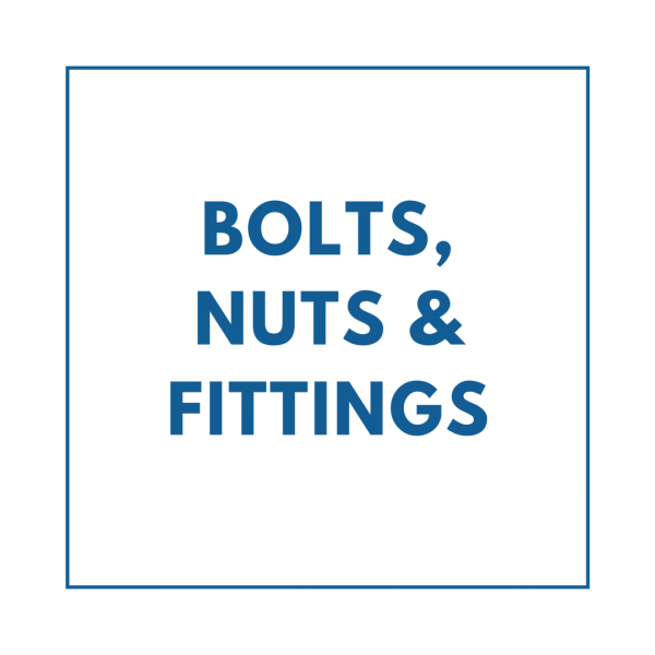 Bolts, Nuts & Fittings