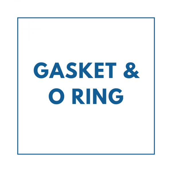 Gaskets & O Ring